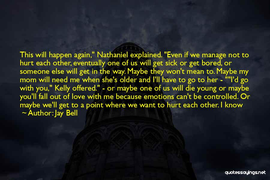 Love Until Die Quotes By Jay Bell
