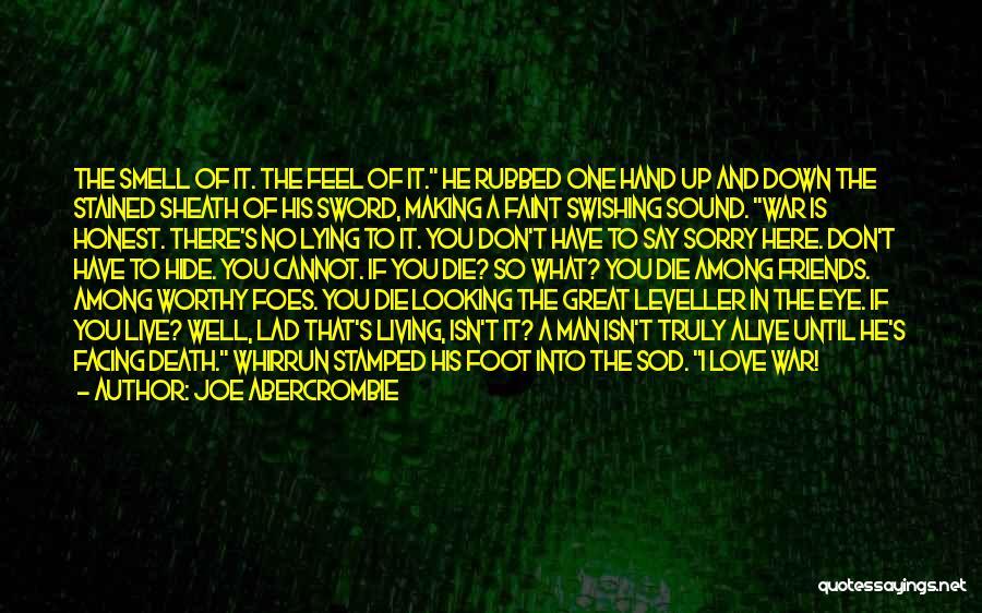 Love Until Die Quotes By Joe Abercrombie