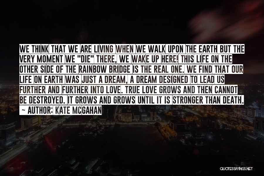 Love Until Die Quotes By Kate McGahan