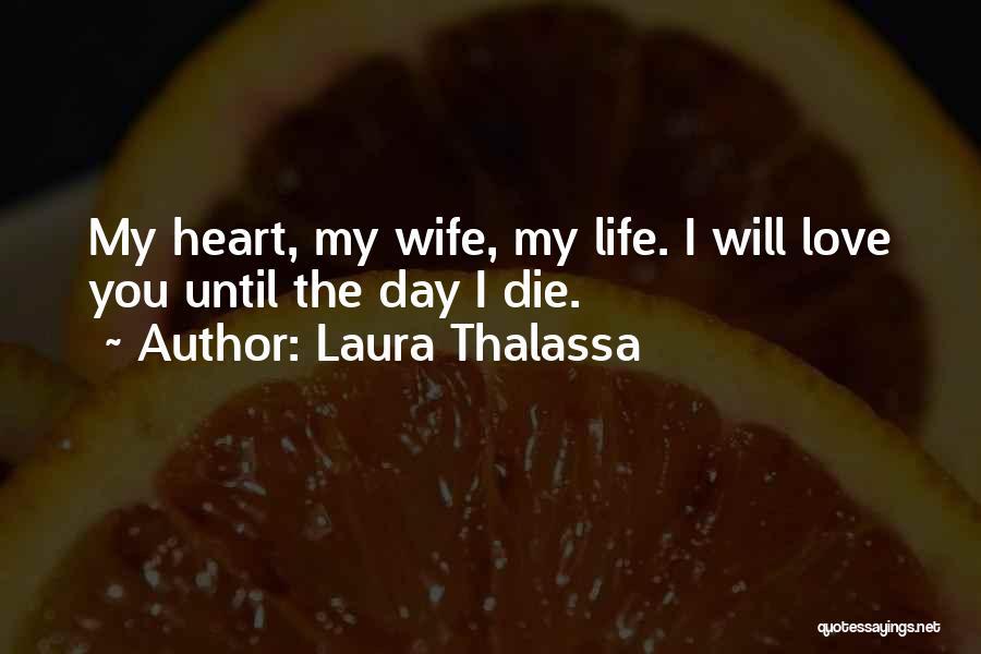 Love Until Die Quotes By Laura Thalassa