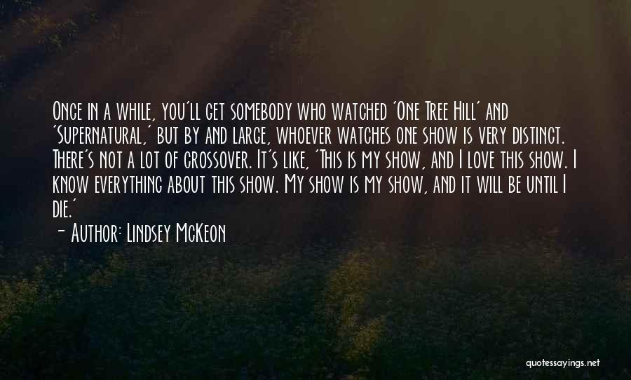 Love Until Die Quotes By Lindsey McKeon