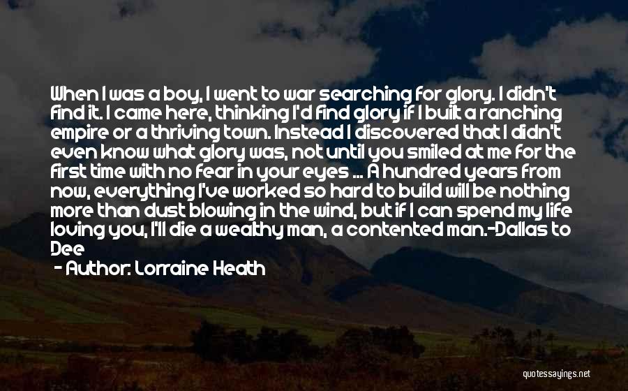 Love Until Die Quotes By Lorraine Heath