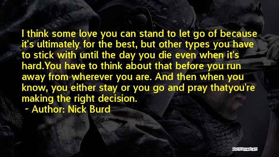 Love Until Die Quotes By Nick Burd