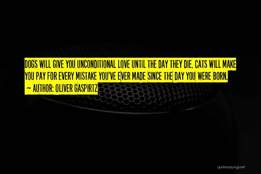 Love Until Die Quotes By Oliver Gaspirtz