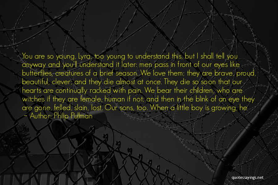 Love Until Die Quotes By Philip Pullman