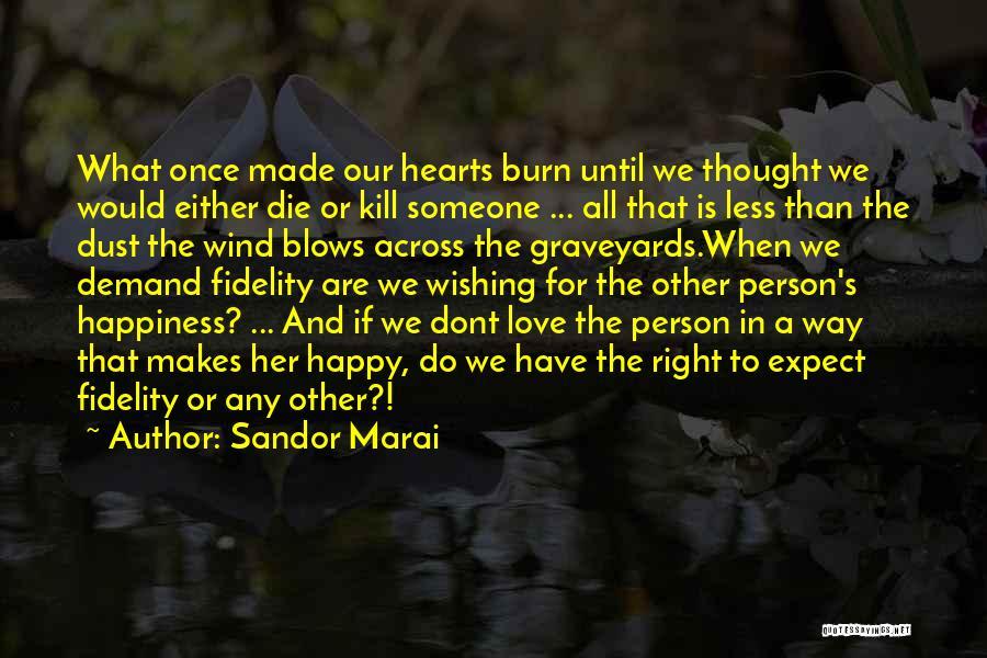 Love Until Die Quotes By Sandor Marai