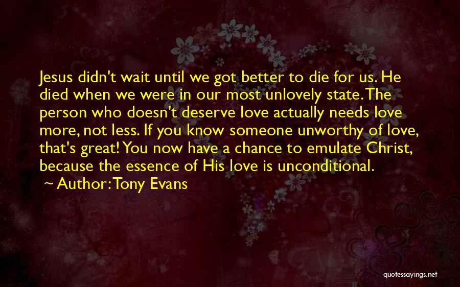 Love Until Die Quotes By Tony Evans