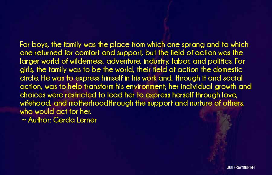 Love Vs Family Quotes By Gerda Lerner