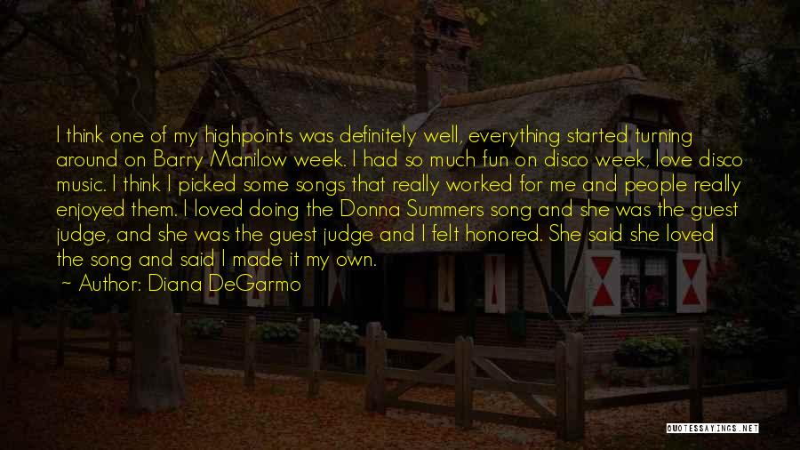 Love Well Quotes By Diana DeGarmo