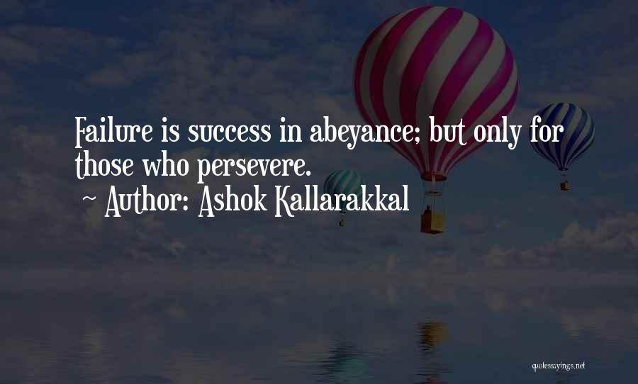 Love Will Persevere Quotes By Ashok Kallarakkal