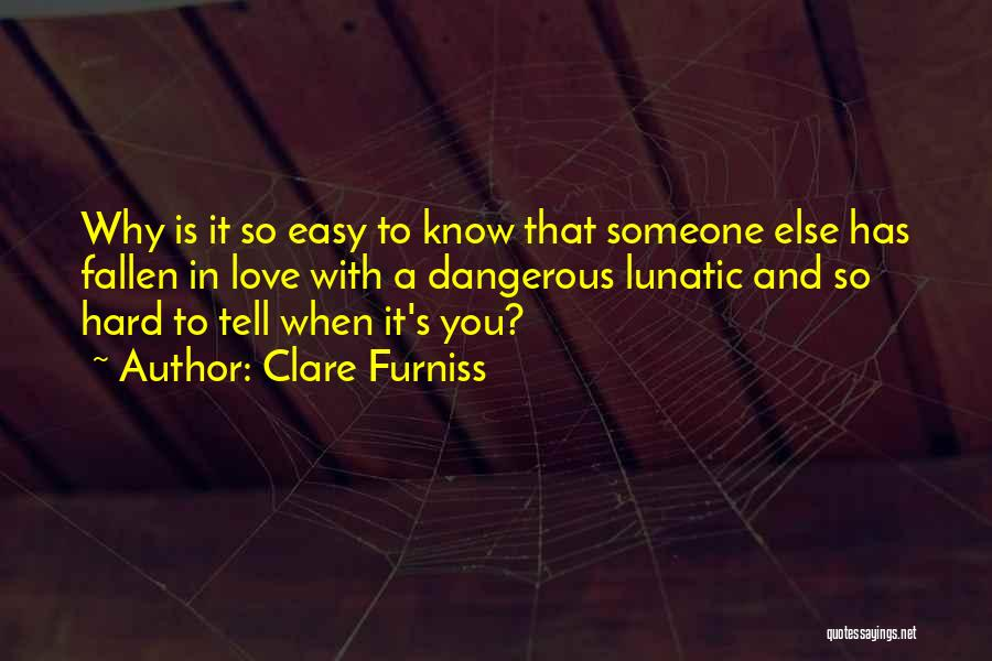 Love Wisdom Quotes By Clare Furniss
