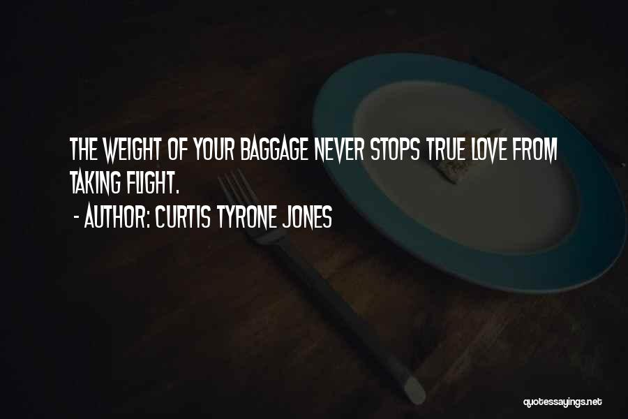 Love Wisdom Quotes By Curtis Tyrone Jones