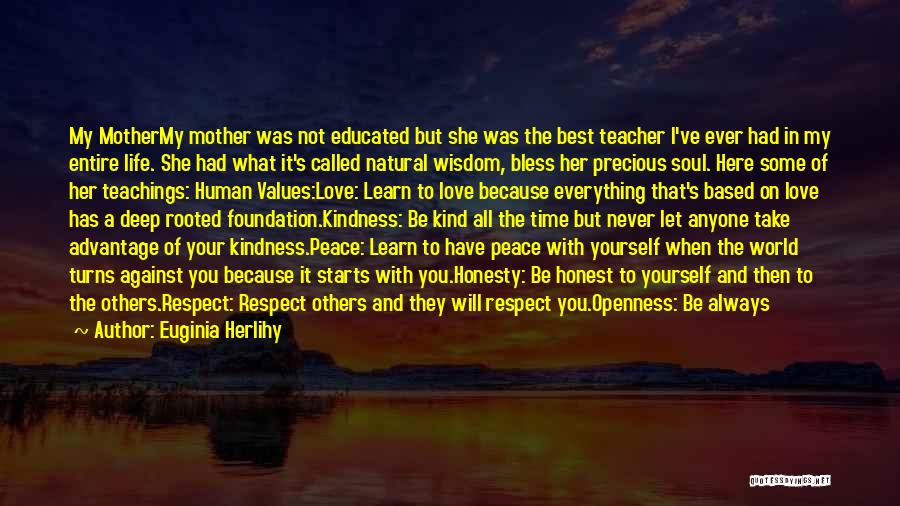 Love Wisdom Quotes By Euginia Herlihy