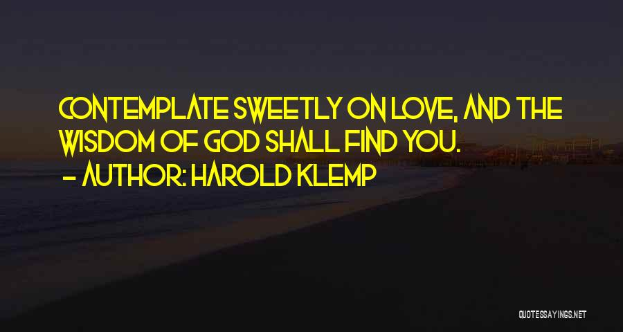 Love Wisdom Quotes By Harold Klemp