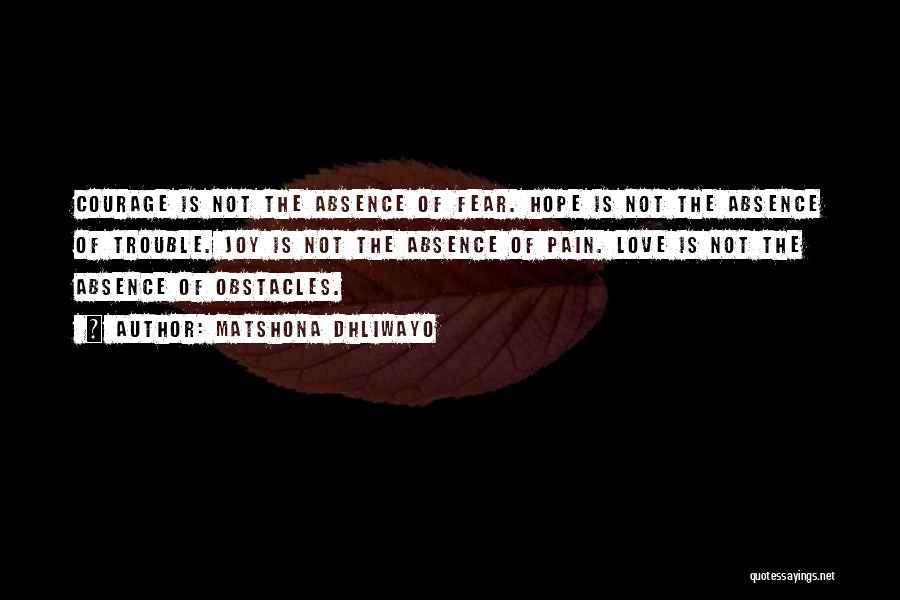 Love Wisdom Quotes By Matshona Dhliwayo