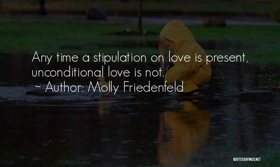 Love Wisdom Quotes By Molly Friedenfeld