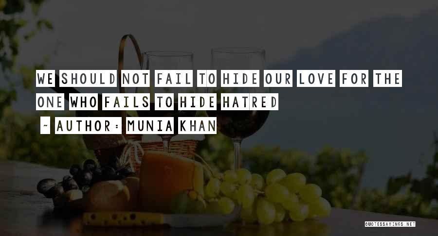 Love Wisdom Quotes By Munia Khan