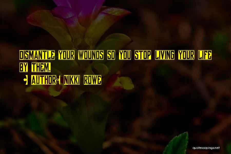 Love Wisdom Quotes By Nikki Rowe