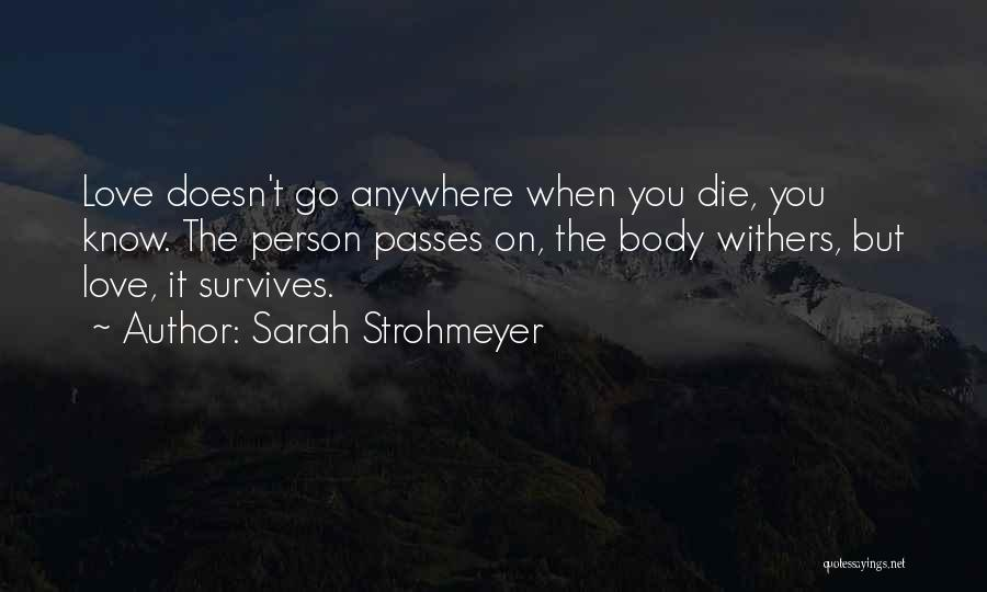 Love Withers Quotes By Sarah Strohmeyer