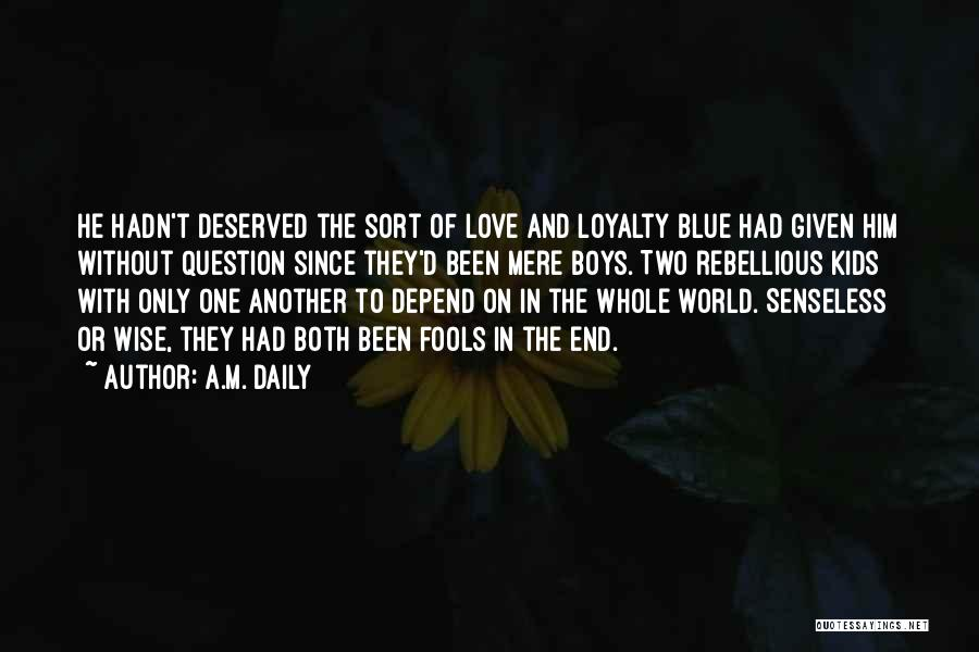 Love Without End Quotes By A.M. Daily