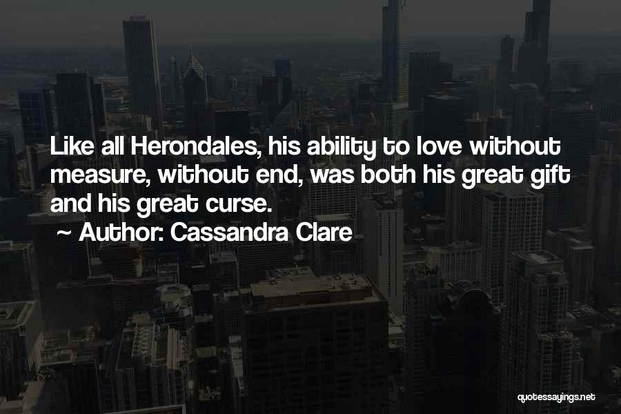 Love Without End Quotes By Cassandra Clare