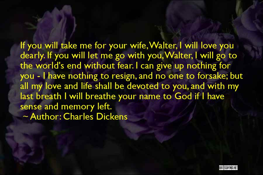 Love Without End Quotes By Charles Dickens