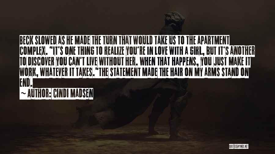 Love Without End Quotes By Cindi Madsen