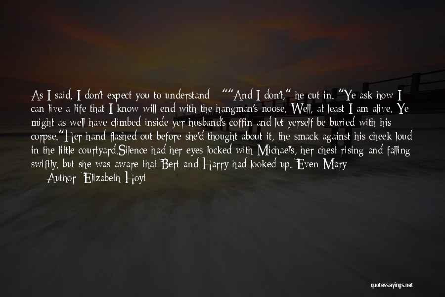 Love Without End Quotes By Elizabeth Hoyt