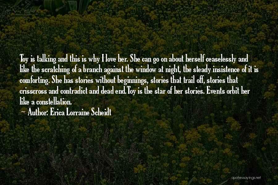 Love Without End Quotes By Erica Lorraine Scheidt