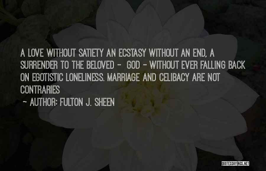 Love Without End Quotes By Fulton J. Sheen