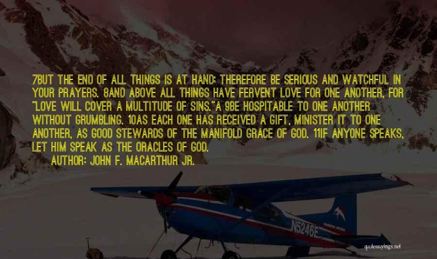 Love Without End Quotes By John F. MacArthur Jr.