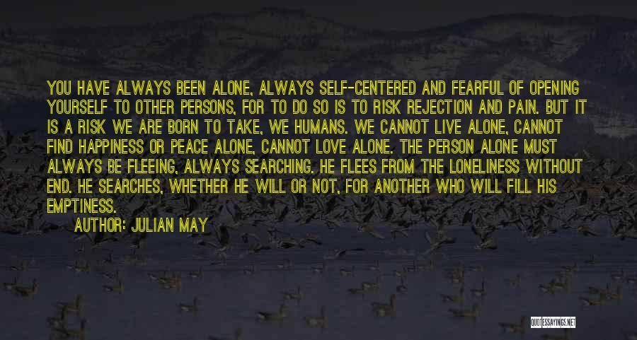 Love Without End Quotes By Julian May