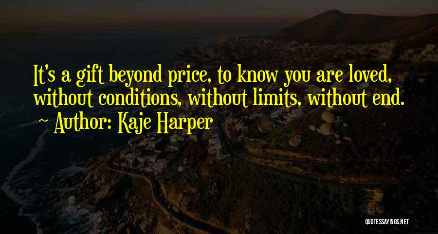 Love Without End Quotes By Kaje Harper