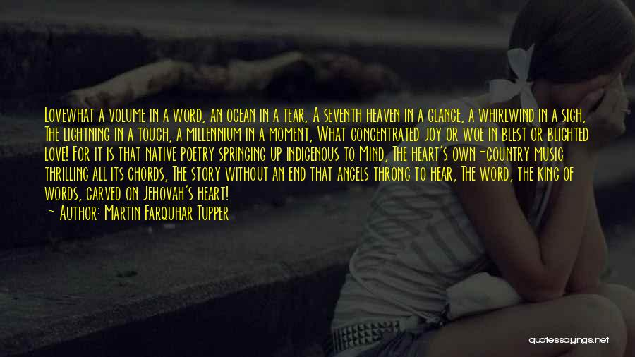 Love Without End Quotes By Martin Farquhar Tupper