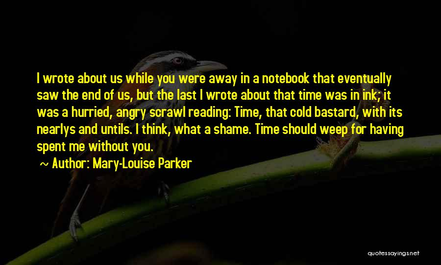 Love Without End Quotes By Mary-Louise Parker