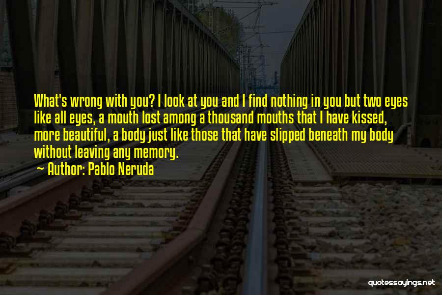 Love Without End Quotes By Pablo Neruda