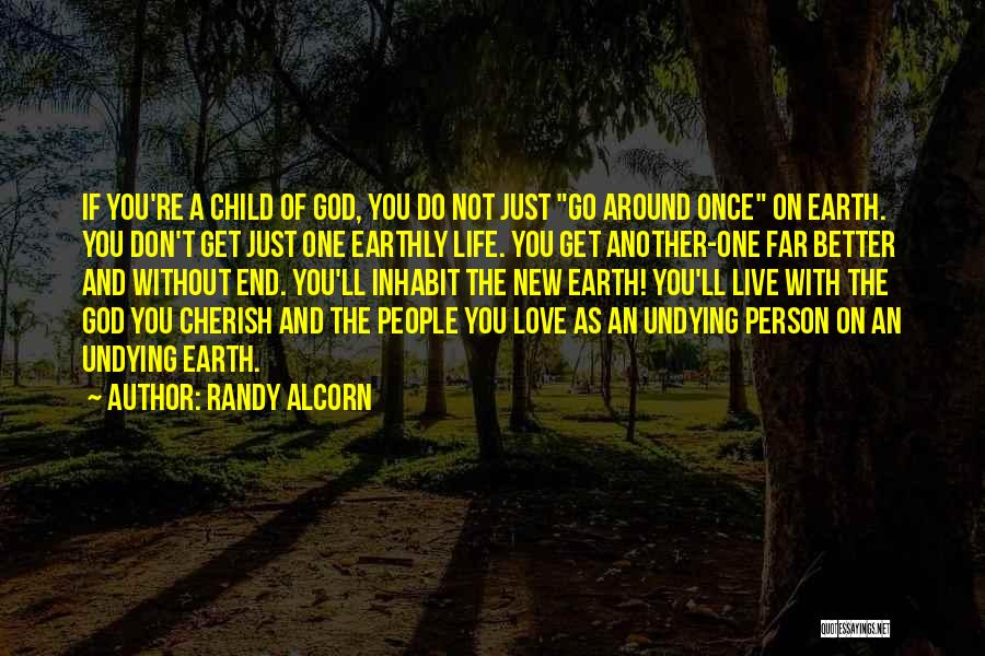 Love Without End Quotes By Randy Alcorn