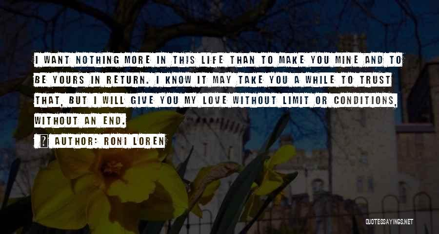 Love Without End Quotes By Roni Loren