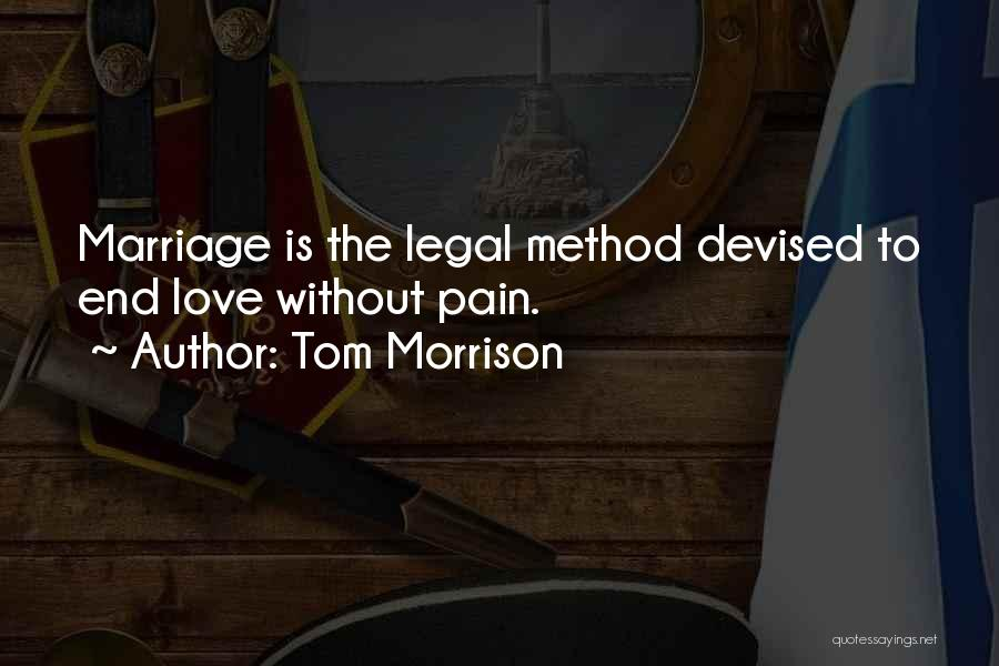 Love Without End Quotes By Tom Morrison