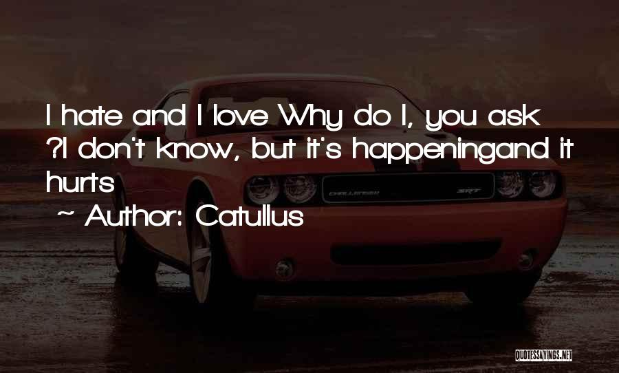 Love You But Hate You Quotes By Catullus