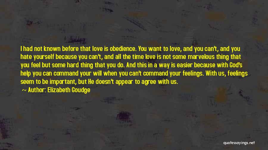 Love You But Hate You Quotes By Elizabeth Goudge