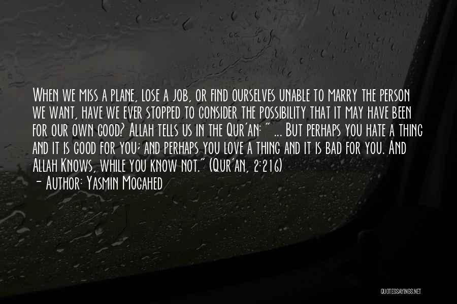 Love You But Hate You Quotes By Yasmin Mogahed