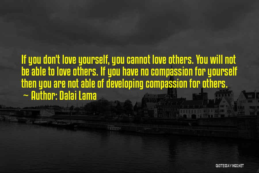 Love You Cannot Have Quotes By Dalai Lama