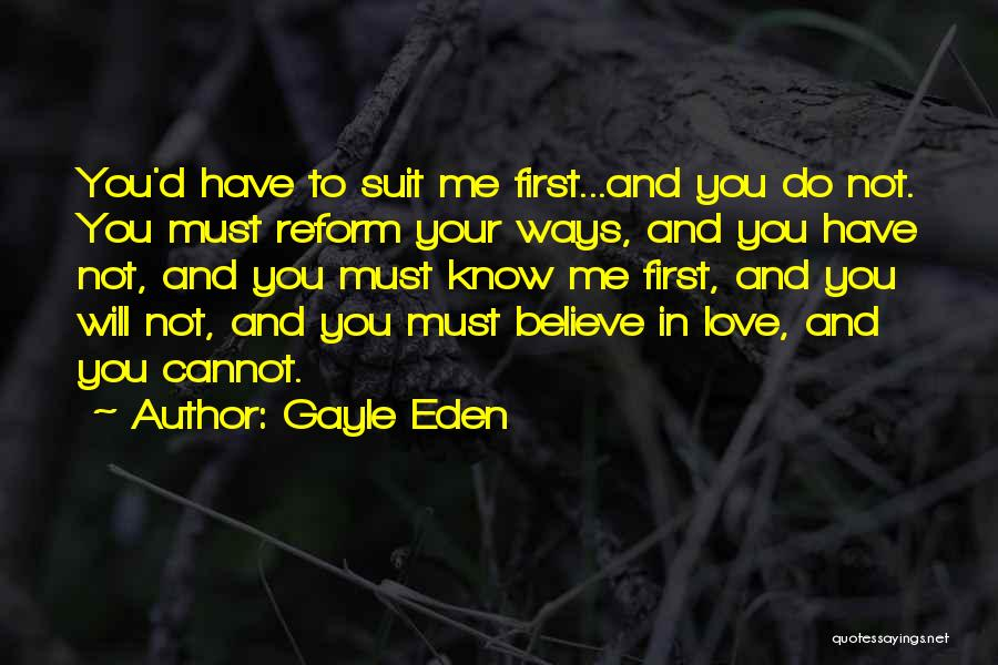 Love You Cannot Have Quotes By Gayle Eden