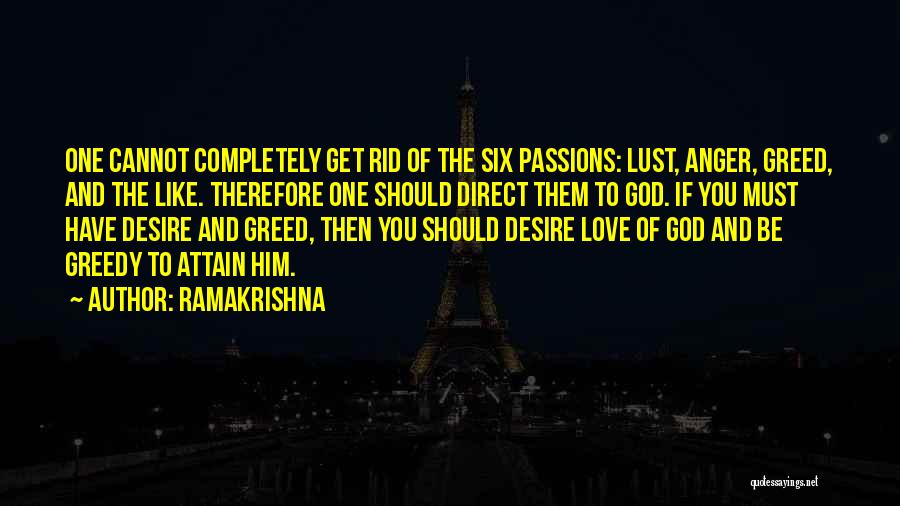 Love You Cannot Have Quotes By Ramakrishna
