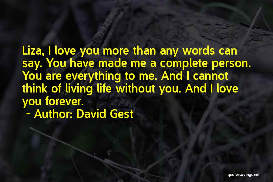 Love You Forever More Quotes By David Gest