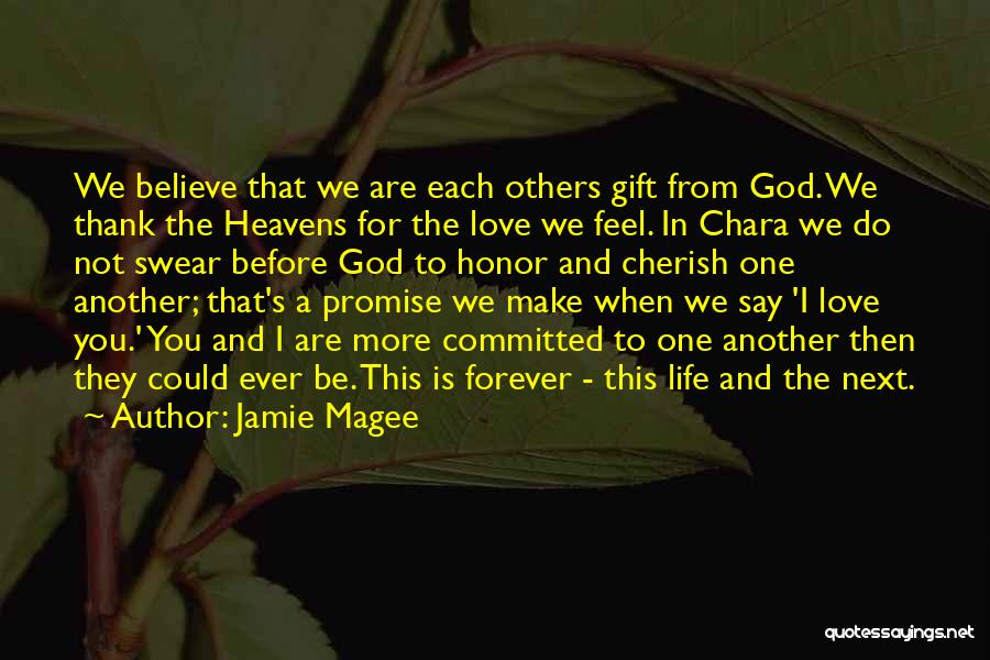 Love You Forever More Quotes By Jamie Magee