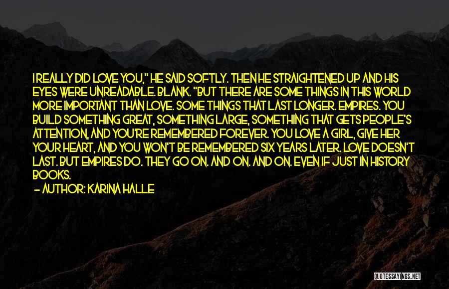 Love You Forever More Quotes By Karina Halle