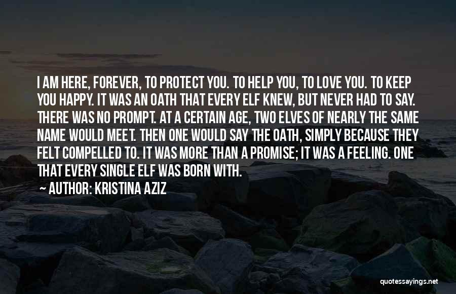 Love You Forever More Quotes By Kristina Aziz