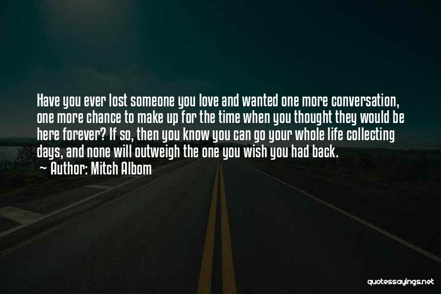 Love You Forever More Quotes By Mitch Albom